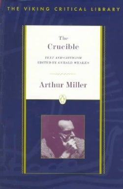 The Crucible: Text and Criticism (Paperback)