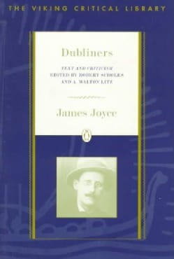 Dubliners: Text, Criticism, and Notes (Paperback)