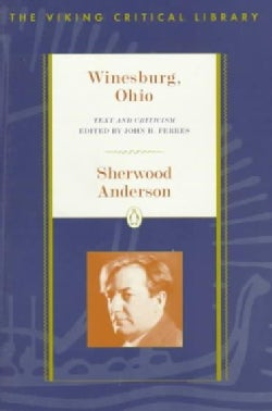 Winesburg, Ohio: Text and Criticism (Paperback)