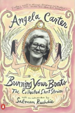 Burning Your Boats: Collected Stories (Paperback)