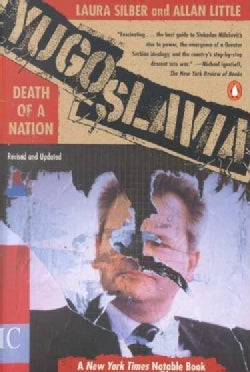 Yugoslavia: Death of a Nation (Paperback)