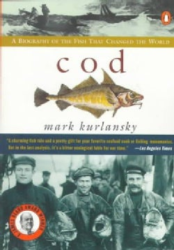 Cod: A Biography of the Fish That Changed the World (Paperback)