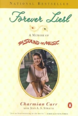 Forever Liesl: A Memoir of the Sound of Music (Paperback)