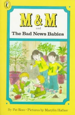 M and m and the Bad News Babies (Paperback)