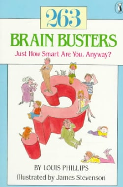Two Hundred Sixty-Three Brain Busters: Just How Smart Are You, Anyway? (Paperback)