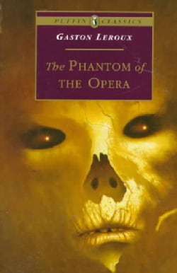 The Phantom of the Opera (Paperback)