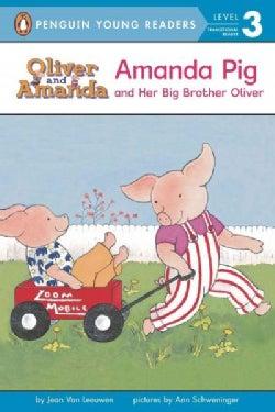 Amanda Pig and Her Big Brother Oliver (Paperback)