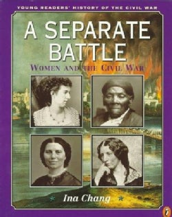 A Separate Battle: Women and the Civil War (Paperback)