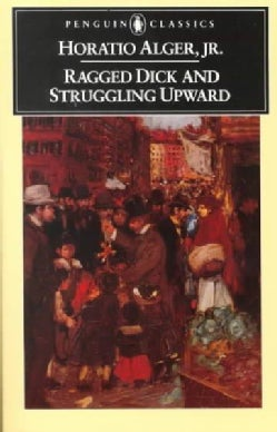 Ragged Dick and Struggling Upward (Paperback)