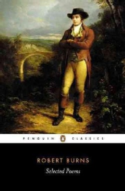 Robert Burns: Selected Poems (Paperback)