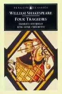 Four Tragedies: Hamlet, Othello, King Lear, Macbeth (Paperback)