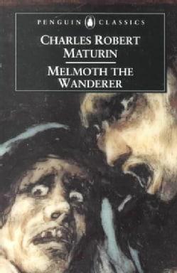 Melmoth the Wanderer (Paperback)