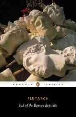 The Fall of the Roman Republic (Paperback)