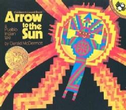 Arrow to the Sun: A Pueblo Indian Tale (Paperback)
