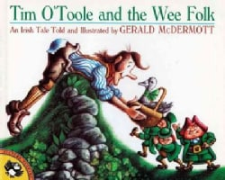 Tim O'Toole and the Wee Folk: An Irish Tale (Paperback)