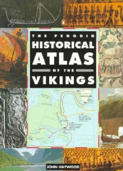 The Penguin Historical Atlas of the Vikings (Paperback)