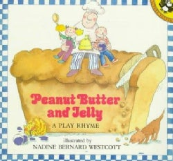 Peanut Butter and Jelly: A Play Rhyme (Paperback)