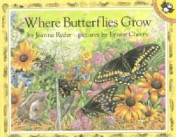 Where Butterflies Grow (Paperback)