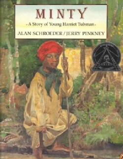 Minty: A Story of Young Harriet Tubman (Paperback)