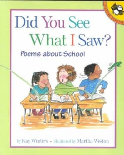Did You See What I Saw?: Poems About School (Paperback)