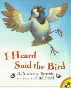I Heard Said the Bird (Paperback)
