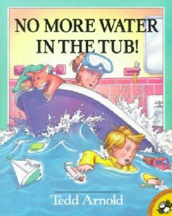 No More Water in the Tub! (Paperback)