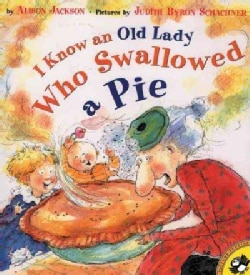 I Know an Old Lady Who Swallowed a Pie (Paperback)