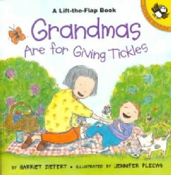 Grandmas Are for Giving Tickles: Life the Flap Book (Paperback)