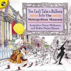 You Can't Take a Balloon into the Metropolitan Museum (Paperback)
