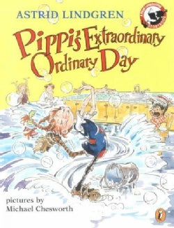 Pippi's Extraordinary Ordinary Day (Paperback)