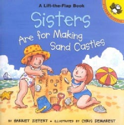 Sisters Are for Making Sand Castles: Life the Flap Book (Paperback)