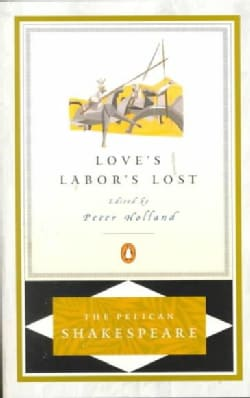 Love's Labor's Lost (Paperback)