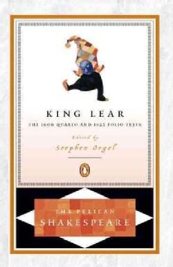 King Lear: The 1608 Quarto and 1623 Folio Texts (Paperback)