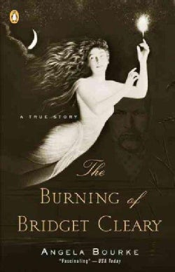 The Burning of Bridget Clearly: A True Story (Paperback)