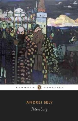 Petersburg: A Novel in Eight Chapters (Paperback)
