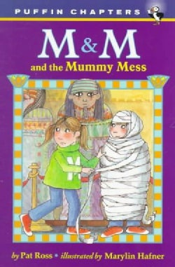 M & M and the Mummy Mess (Paperback)