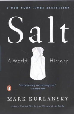Salt: A World History (Paperback)