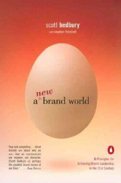 A New Brand World: 8 Principles for Achieving Brand Leadership in the 21st Century (Paperback)