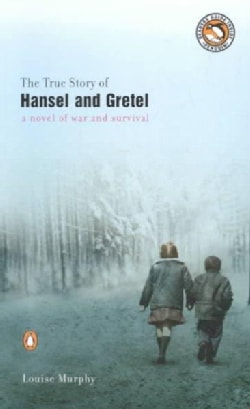 The True Story of Hansel and Gretel (Paperback)