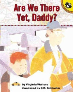 Are We There Yet, Daddy? (Paperback)