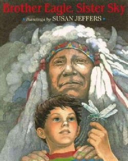 Brother Eagle, Sister Sky: A Message from Chief Seattle (Paperback)