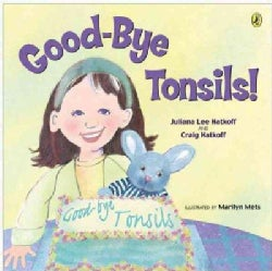 Good-Bye Tonsils! (Paperback)