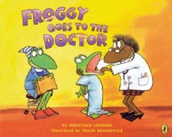 Froggy Goes to the Doctor (Paperback)