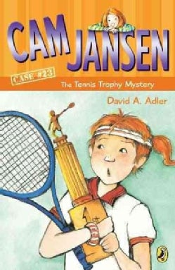 Cam Jansen and the Tennis Trophy Mystery (Paperback)