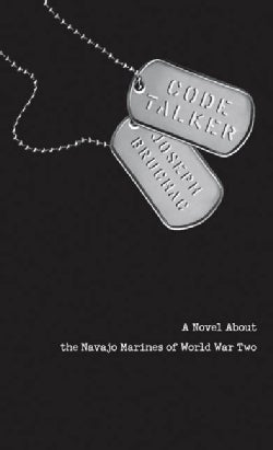 Code Talker: A Novel About the Navajo Marines of World War Two (Paperback)