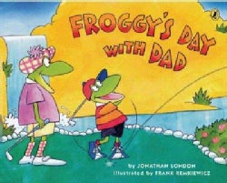 Froggy's Day With Dad (Paperback)