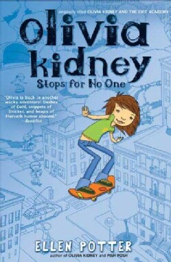 Olivia Kidney Stops for No One (Paperback)