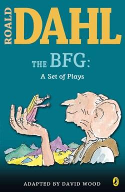 The Bfg: A Set of Plays (Paperback)