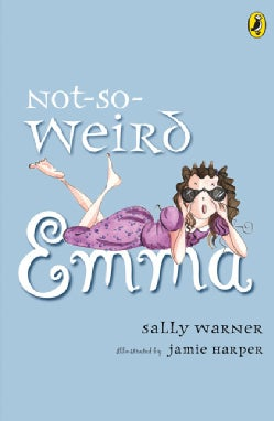 Not-So-Weird Emma (Paperback)