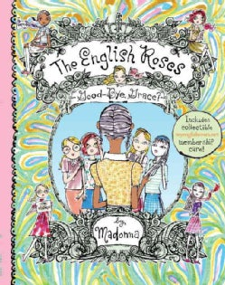 The English Roses Goodbye, Grace?: Madonna's English Roses (Hardcover)